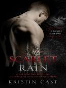Scarlet Rain--The Escaped--Book Two