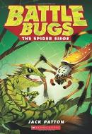 The Spider Siege