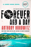 Forever And A Day [CD Book] : A James Bond Novel