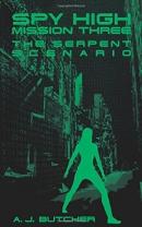 Spy High Mission Three: The Serpent Scenario