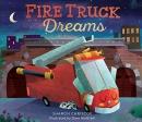Fire Truck Dreams