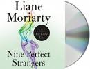 Nine perfect strangers [CD book]