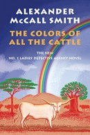 The Colors of All the Cattle: No. 1 Ladies' Detective Agency