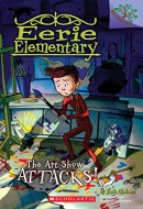 The Art Show Attacks!: A Branches Book