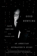 Good Hunting : An American Spymaster's Story