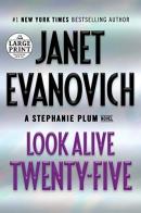 Look alive twenty-five [large print] : a Stephanie Plum novel