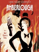 Amberlough--Book 1 in the Amberlough Dossier