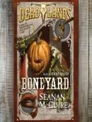 Boneyard: Deadlands Series, Book 3
