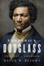 Frederick Douglass : Prophet Of Freedom