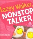 Lacey Walker, nonstop talker