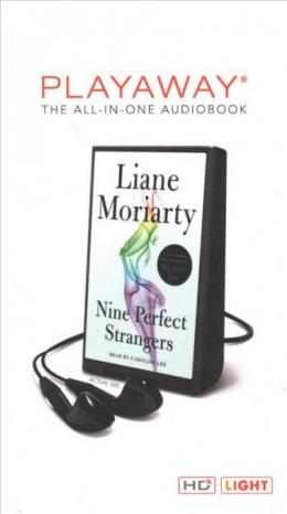 Nine Perfect Strangers [Playaway]