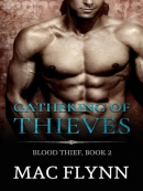 Gathering of Thieves--Blood Thief, Book 2