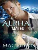 Phantom Pain--Alpha Mated, Book 4