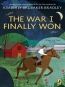 The War I Finally Won [eBook]