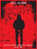 Gidion; s Hunt--Gidion Keep, Vampire Hunter--Book One