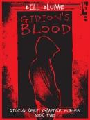 Gidion; s Blood--Gidion Keep, Vampire Hunter--Book Two