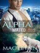 Island Vacation--Alpha Mated, Book 2