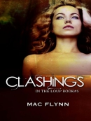 Clashings--In the Loup, Book 5