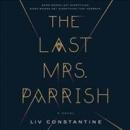 The last Mrs. Parrish [CD book]