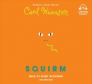 Squirm [CD book]