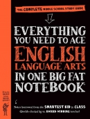 Everything you need to ace English Language Arts in one big fat notebook