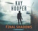 Final shadows [CD book]