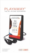 You don't know everything, Jilly P! [Playaway]