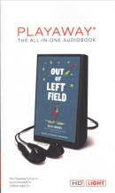 Out of left field [Playaway]
