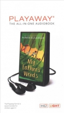 My father's words [Playaway]