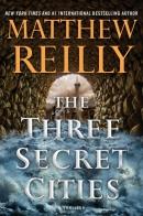 The three secret cities : a thriller