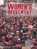 The women's movement and the rise of feminism