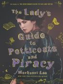 The Lady; s Guide to Petticoats and Piracy