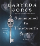 Summoned to the thirteenth grave [CD book]