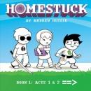 Homestuck. Book 1, Part 1, Act 1 & Act 2