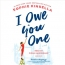I Owe You One [CD Book] : A Novel