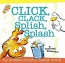 Click, Clack, Splish, Splash : A Counting Adventure