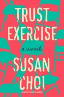 Trust exercise : a novel