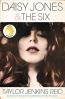 Daisy Jones & The Six : A Novel