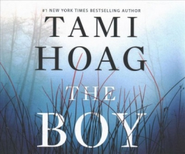The Boy [CD Book] : A Novel