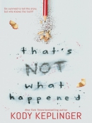 That; s Not What Happened