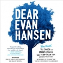 Dear Evan Hansen [CD book] : the novel