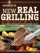 Weber; s New Real Grilling