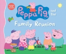 Peppa Pig and the family reunion.