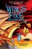 Wings Of Fire. Book 1, The Dragonet Prophecy : The Graphic Novel