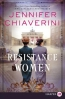 Resistance Women [large Print] : A Novel