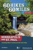 60 hikes within 60 miles. Minneapolis and Saint Paul