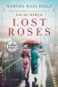 Lost Roses [large Print] : A Novel