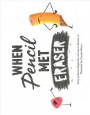 When Pencil met Eraser