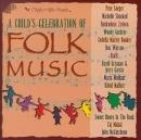 A child's celebration of folk music [music CD]