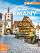 Fodor; s Essential Germany